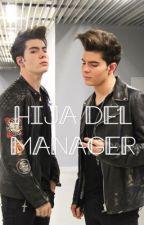La Hija De Nuestro Manager  by MaraJosRG7
