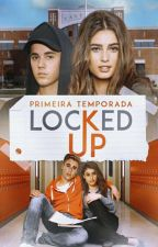 Locked Up | Justin Bieber Fanfic by Amberbey