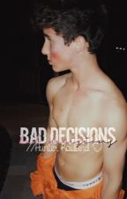 Bad Decisions //Hunter Rowland ♡ by itsvalentinarossi