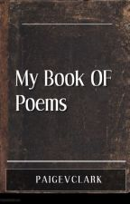 My Book of Poems by paigevclark