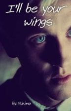 I'll be your wings by Galaxy_angst