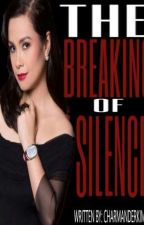 The Breaking of Silence (TB#2) by charmanderkim