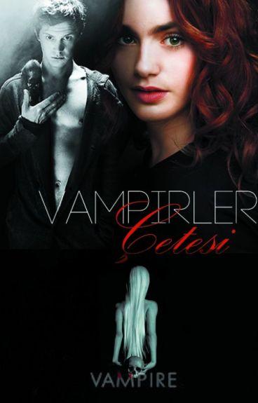 Vampirler Çetesi ○ 1