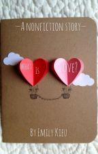 What Is Love? by emilykieuu