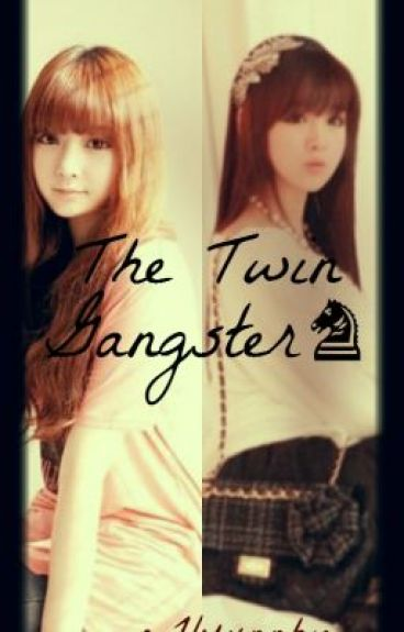 The Twin Gangster♞