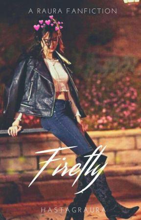 Firefly || Raura by hastagraura
