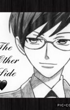 The Other Side (Kyoya Ootori) by misssadsocks
