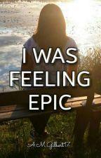 I was feeling epic || Mattyniu by AMGilbert17