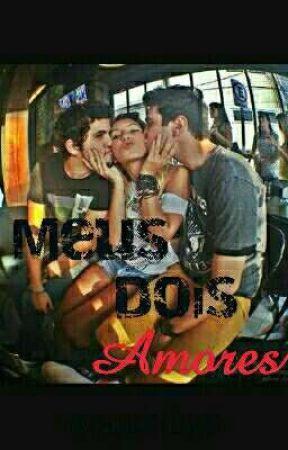 Meus Dois Amores  by Fabia_Silva