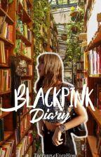 BLACKPINK Diary  by ThePurpleEyedHime