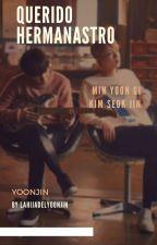 ♡Querido Hermanastro//YoonJin♡ by LaHijaDelYoonJin