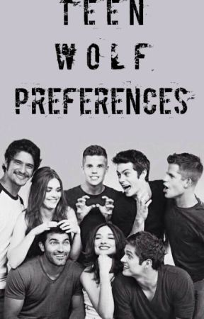 Teen Wolf Preferences by dbr005
