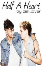 Ziall-Half A Heart by zialllover