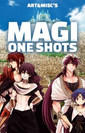 Magi X Reader | One Shots by artemi5c