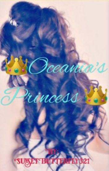 Oceania's Princess  Don't even bother reading it 