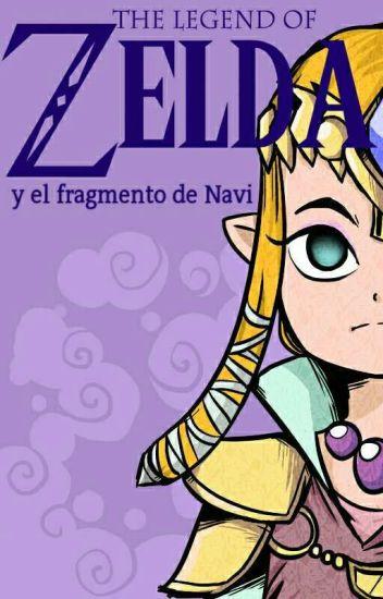 La leyenda de Zelda : La busqueda de un fragmento de navi.