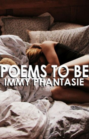Poems To Be // ✔