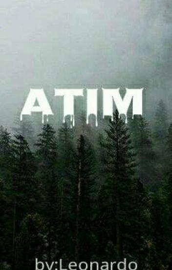 ~ ATIM ~ 💀