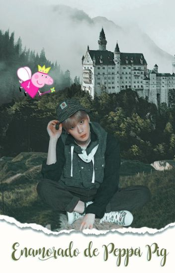 Enamorado de Peppa Pig ➵「Jaehyun x Peppa」