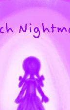 Witch Nightmare by TheKingOfBeasts