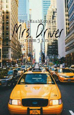 Mrs. Driver •°• Ksj + Knj •°• by MaahKookie