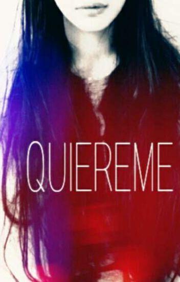 Quiereme...