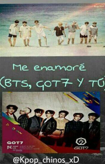 Me enamore (BTS Got7 & tu)
