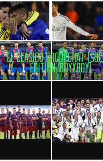 El Clasico Groupchat (Soccer edition; boyxboy)