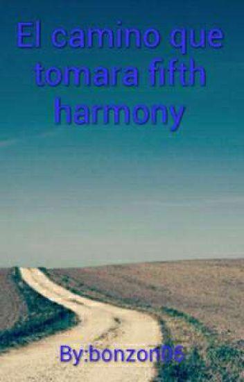 El camino que tomara fifth harmony