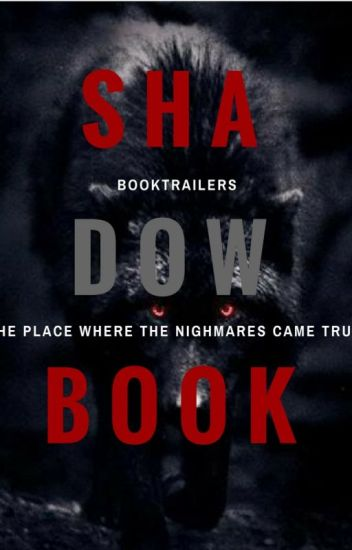 BookTrailer     || ShadowBook