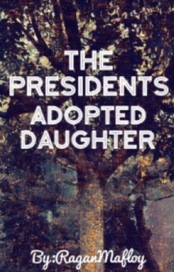 The President's Adopted Daughter (Logan Paul X Reader)