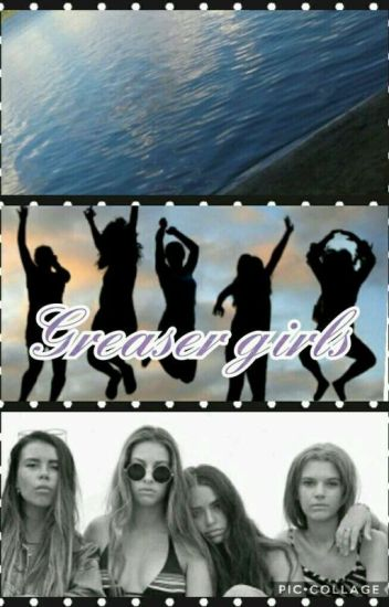 greaser girls (is it the same?)