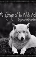 The Mystery of the White Wolf (Rewriting) by underwaterrainbow