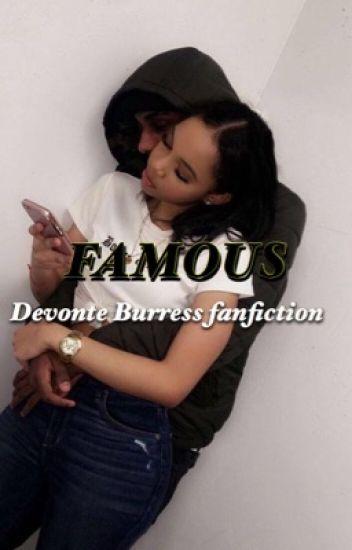 Famous.devontae fanfiction