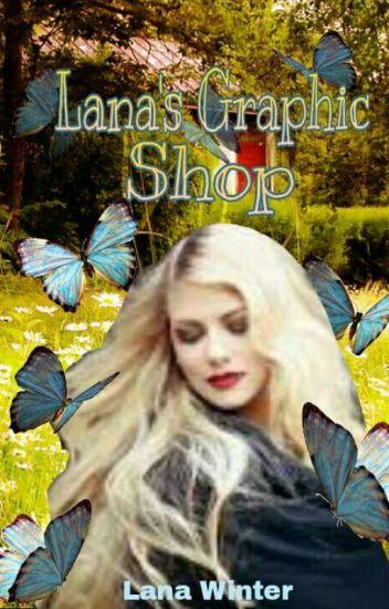 Lana's Graphic Shop