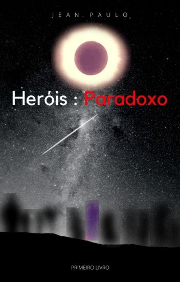 Heróis: Paradoxo (Lançamento:2018 ou 2019)