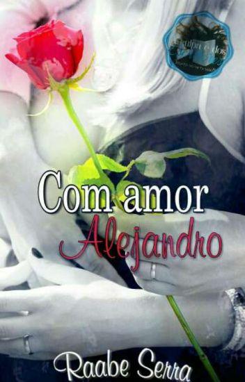 Com Amor, Alejandro