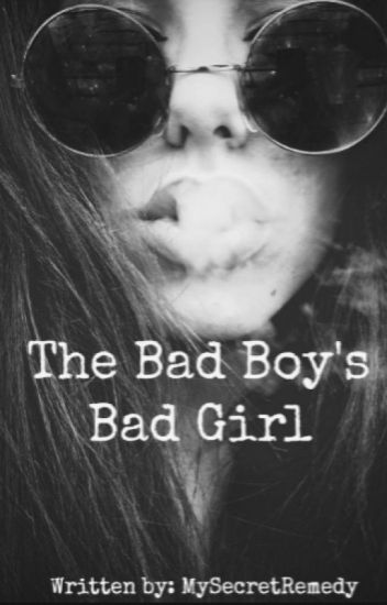 The Bad Boy's Bad Girl ( On Going )
