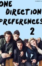 One Direction Preferences 2 by Summer143