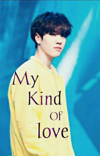 My Kind Of Love [ Kim Yugyeom] (Hiatus)