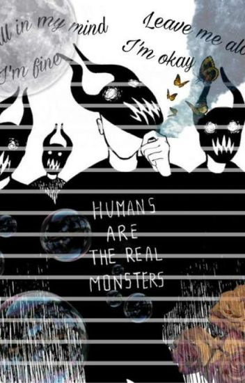 Humans Are The Monsters