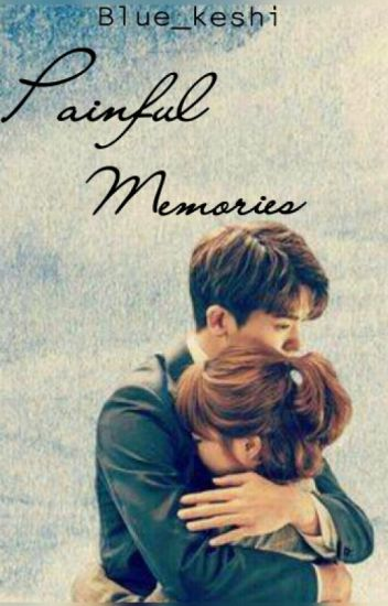 Painful Memories