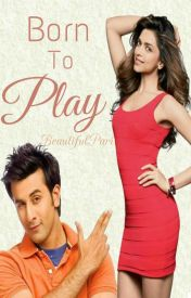 Born To Play by BeautifulPari
