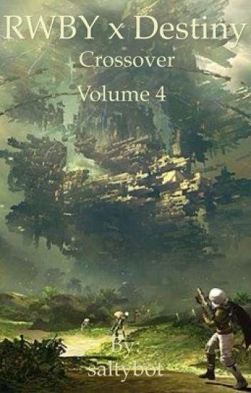 RWBY x Destiny crossover volume 4