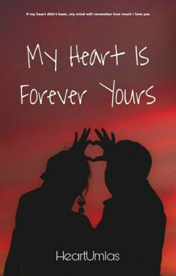 My Heart Is Forever Yours