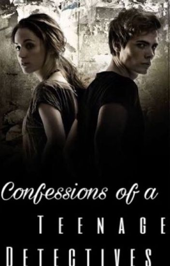 Confessions of a Teenage Detectives