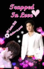 FF Love Sick - Trapped In Love (Phun-Noh) by g_yatri