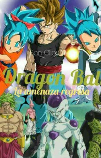 "Dragón Ball ""La amenaza regresa"""