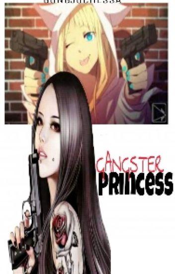 GANGSTER PRINCESS