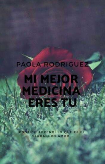 Mi mejor medicina eres tu...